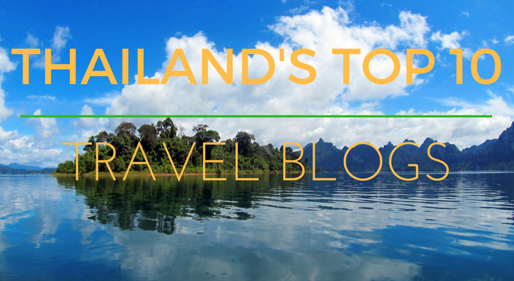 The Top 10 best Thailand travel blogs