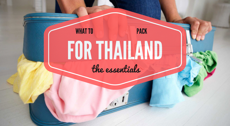 Tips and advice on what to bring for a holiday to Thailand.